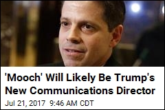 'Mooch' Will Likely Be Trump's New Communications Director