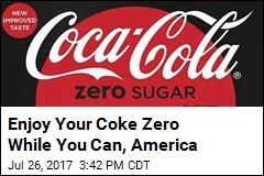 Goodbye, Coke Zero. Hello, Coca-Cola Zero Sugar