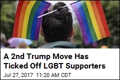 A 2nd Trump Move Has Ticked Off LGBT Supporters