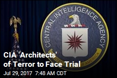 CIA 'Architects' of Terror to Face Trial