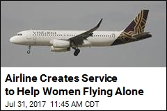 Airline Creates Service to Help Women Flying Alone