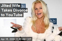 Jilted Wife Takes Divorce to YouTube