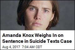 Amanda Knox Weighs In on Sentence in Suicide Texts Case