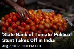 'State Bank of Tomato' Political Stunt Takes Off in India