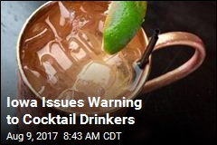 Iowa Issues Warning to Cocktail Drinkers