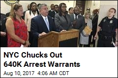 NYC Chucks Out 640K Arrest Warrants
