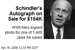 Schindler's Autograph on Sale for $154K