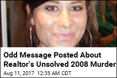 Odd Message Posted About Realtor's Unsolved 2008 Murder