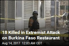 18 Killed in Extremist Attack on Burkina Faso Restaurant