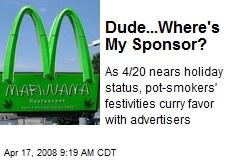 Dude...Where's My Sponsor?