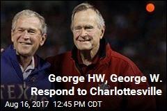 George HW, George W. Respond to Charlottesville