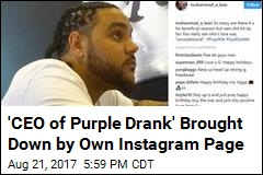 'CEO of Purple Drank' Brought Down by Own Instagram Page