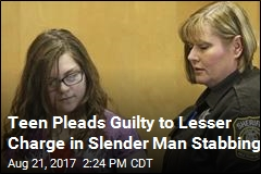 Slender Man Stabbing Suspect Pleads Guilty to Lesser Charge