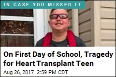On First Day of School, Tragedy for Heart Transplant Teen