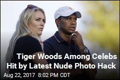 Tiger Woods Among Celebs Hit by Latest Nude Photo Hack