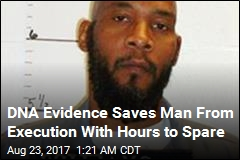 DNA Evidence Saves Man From Execution With Hours to Spare