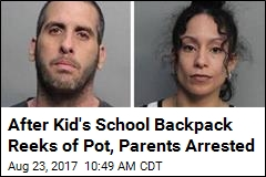 Kid's Stinky Backpack Results in Parents' Pot Arrest