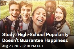 Study: High-School Popularity Doesn't Guarantee Happiness
