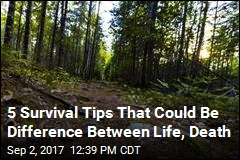 5 Survival Tips That Could Save Your Life