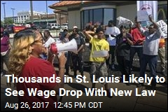 Thousands in St. Louis Likely to See Wage Drop With New Law