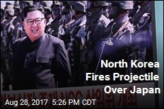 North Korea Fires Projectile Over Japan