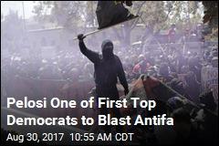 Nancy Pelosi Condemns Antifa Protesters
