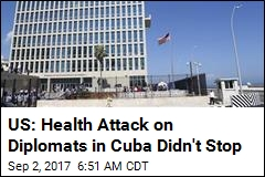 US: Health Attack on Diplomats in Cuba Didn't Stop