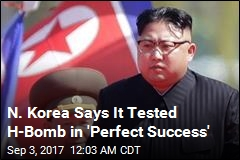N. Korea Says It Tested H-Bomb in 'Perfect Success'
