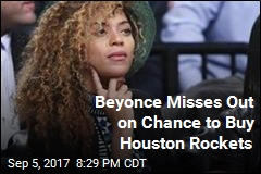 Beyonce Misses Out on Chance to Buy Houston Rockets