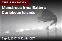 Irma Slams Into Caribbean Islands