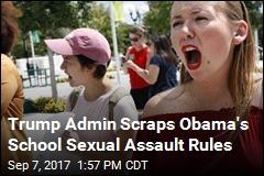 Trump Admin Scraps Obama's School Sexual Assault Rules