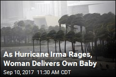 As Hurricane Irma Rages, Woman Delivers Own Baby