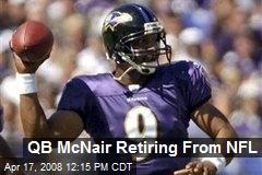 QB McNair Retiring From NFL