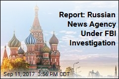 Report: Russian News Agency Under FBI Investigation