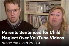 Parents Sentenced for Child Neglect Over YouTube Videos