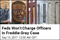 Feds Won't Charge Officers in Freddie Gray Case