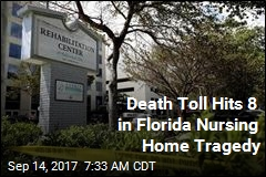 Death Toll Hits 8 in Florida Nursing Home Tragedy