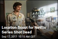 Narcos Location Scout Killed in Mexico