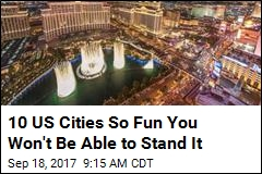 10 US Cities So Fun You Won't Be Able to Stand It