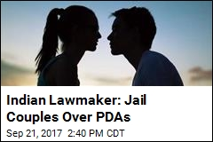 Indian Lawmaker: Jail Couples Over PDAs