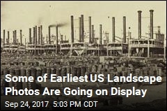 Some of Earliest US Landscape Photos Are Going on Display