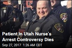 Patient at Center of Nurse Arrest Controversy Dies