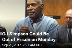 OJ May Be Out of Prison on Monday