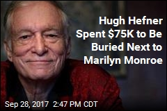 Hugh Hefner to Be Buried Next to Marilyn Monroe