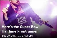 Here's the Super Bowl Halftime Frontrunner