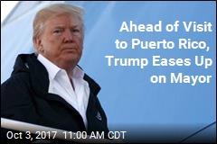Trump Softens Tone on Mayor of San Juan Before Visit