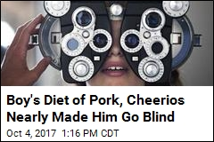 Boy's Mystery Vision Loss Tied to Diet of Pork, Cheerios