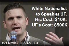 White Nationalist to Speak at UF. His Cost: $10K. UF's Cost: $500K