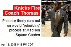 Knicks Fire Coach Thomas