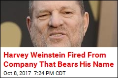 Harvey Weinstein Fired From Company That Bears His Name